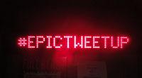 #epictweetup