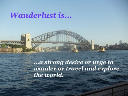 Wanderlust, Sydney Harbour Bridge, Australia