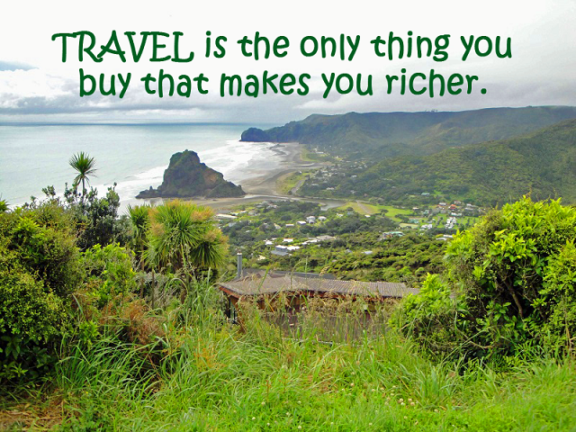 "Travel Quote - ""Travel is the only thing that makes you richer"""