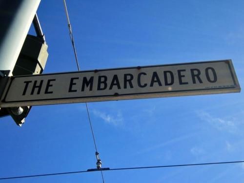 Vintage San Francisco street signage & The Embarcadero